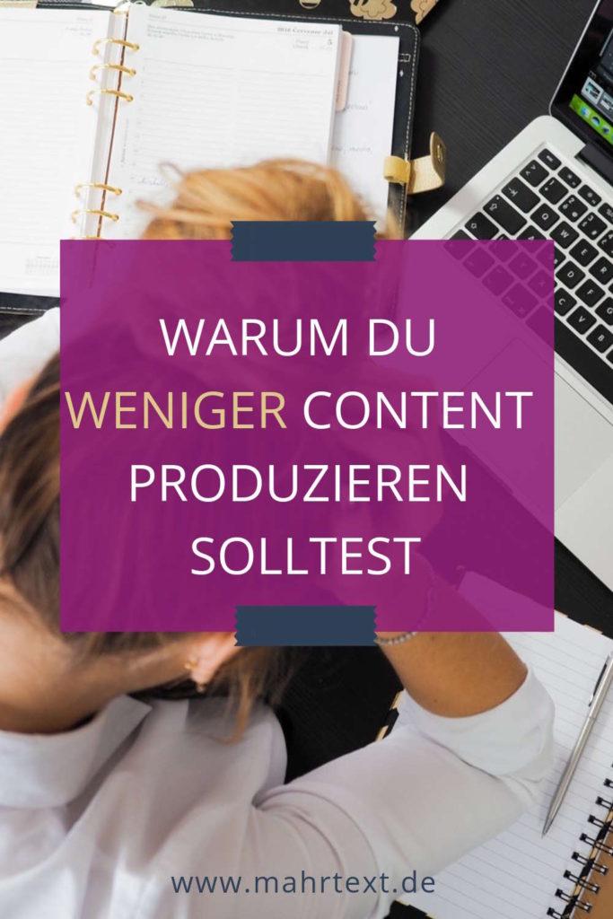 warum du weniger content produzieren solltest