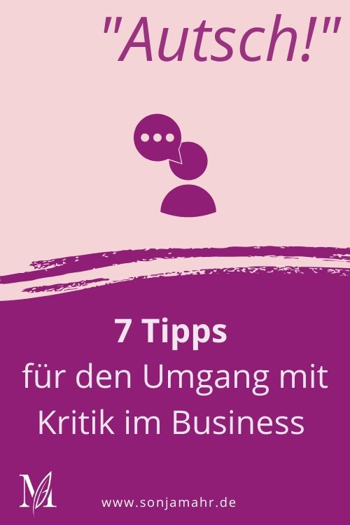 7 Tipps für den Umgang mit Kritik im Business